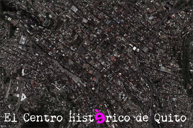 centro histérico de Quito 1